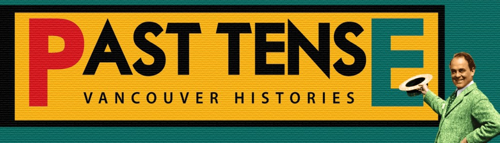 Past Tense Vancouver Histories banner