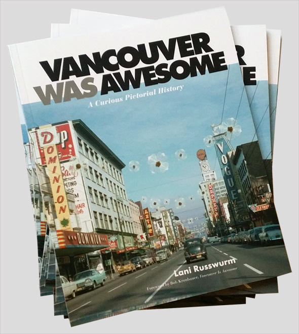 """Vancouver Was Awesome"" by Lani Russwurm"